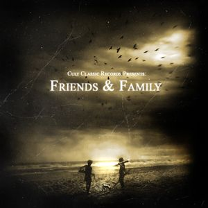 Cult Classic Records - Friends & Family (Mixed by: Thomas Prime)