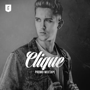 CLIQUE promo mixtape
