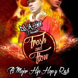 Fresh&Flow by Dj A-Yo! - Radio Show #08 (23.02.2017)
