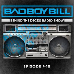 Behind The Decks Radio Show - Episode 45