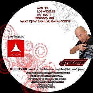 Dj Ruff Liveat Avalon 7-14-12 Very Short Set