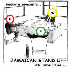 JAMAICAN STAND OFF - the triple threat