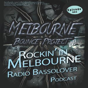 Rockin' in Melbourne 002 Basslover Podcast