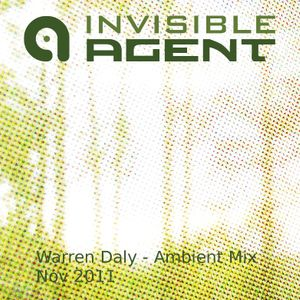 Ambient AgentCast - Warren Daly in the mix - All Netlabel