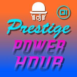 Prestige Power Hour 01