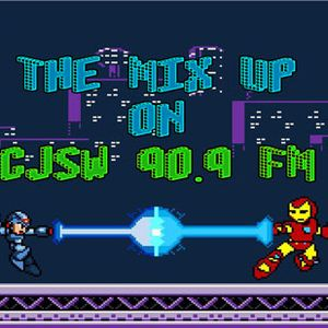 The Mix Up on CJSW 90.9 FM - Week of Apr 04, 2015
