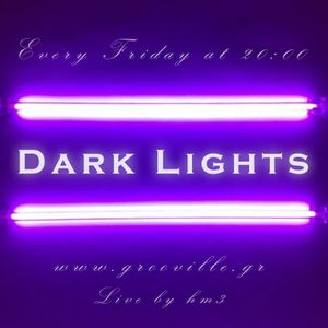 Dark Lights 28th November