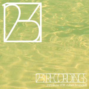 12-3 Recordings 038 - Ruben Brundell