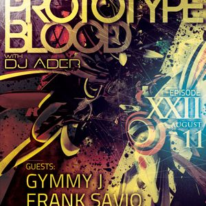 Art Style : Techno | Prototype Blood With DJ Áder | Episode 22 : Frank Savio