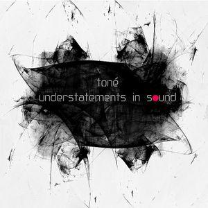Understatements In Sound
