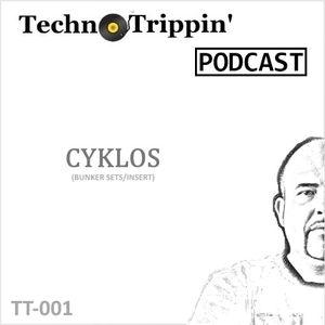 TechnoTrippin' Podcast #001 - CYKLOS