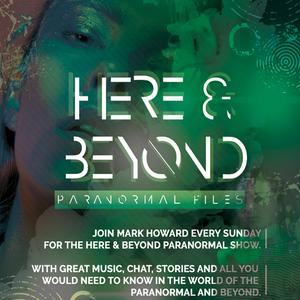 Here & Beyond With Mark Howard - August 25 2019 http://fantasyradio.stream