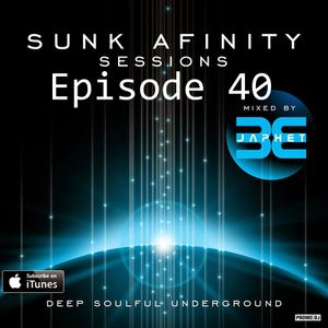 Sunk Afinity Sessions Episode 40
