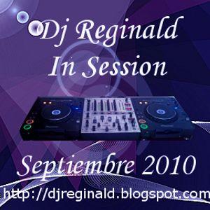 Dj Reginald Session - Septiembre 2010