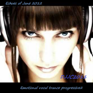 Echoes of June 2012 - Emotional vocal trance progressive2