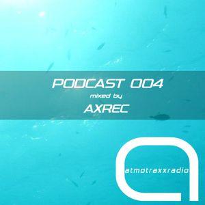 atmotraxxRadio Podcast | 004 - AXREC