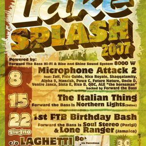 "LAKE SPLASH 2k7 ""The Italian Thing"" FTB Ls Northern Lights (part.1)"