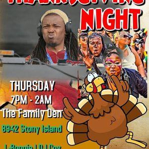 A Night @ the Family Den: Thanksgiving Night-28 November 2019