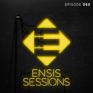 Ensis Sessions 060