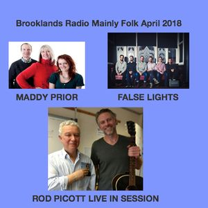 Brooklands Radio Mainly Folk April 2018