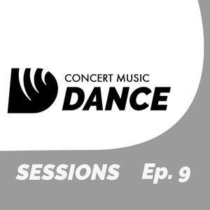 Concert Music Sessions - EPISODE 9