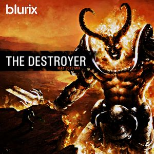 The Destroyer (May 2012 mix)