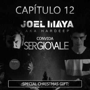 CAPÍTULO 12_ JOEL MAYA aka HARDEEP invites DJ SÉRGIO VALE