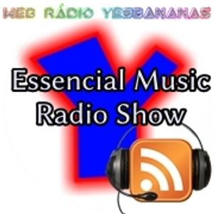 #santafedosul #sãopaulo #house Essencial Music Radio Show 24 - Web Rádio Yesbananas
