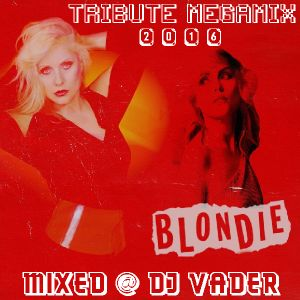 Blondie - Tribute Megamix (Mixed @ DJvADER)