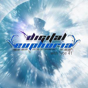 Type 41 Presents Digital Euphoria Episode 024