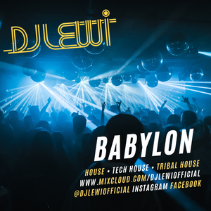 DJ Lewi // Lewicast #58 // 'Babylon' // August '21