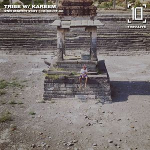 Tribe w/ Kareem - 2nd March 2021