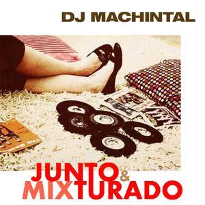 Junto & Mixturado (2009)