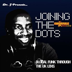 Dr J Presents Joining The Dots - Sept 2014 - Episode 29