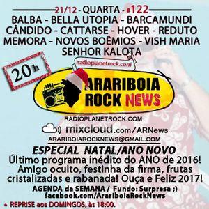 # 122 Arariboia Rock News - 21.12.2016 - Especial ROCKtrospectiva - Rock Independente 2