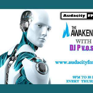 DJ P V.o.s.s.i - The Awakening Show EP 123.