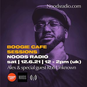 Boogie Cafe' w/ Kofi The Unknown: 12th June '21