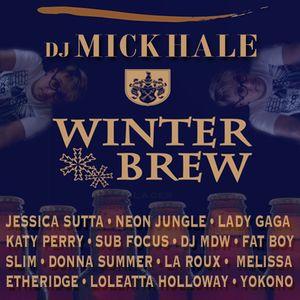 "Mick Hale's ""Winter Brew"" MegaMix"