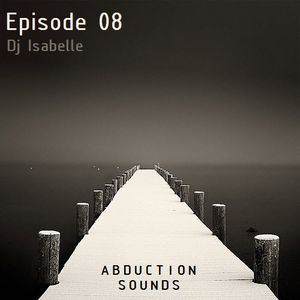 Abduction Sounds 08 By Dj Isabelle