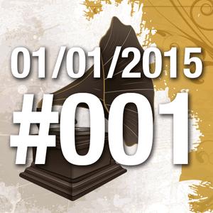 Quinta do Vitrolão #001 - 01.01.2015