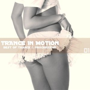 Trance in Motion Vol 1