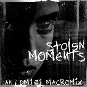 LeeDM101 - Stolen Moments (15 minute chillout mash up mix)