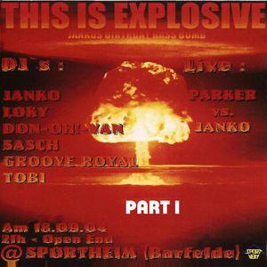 Don-OH!-Van @ Sportheim Presents This Is Explosive - Sportheim Barfelde - 18.09.2004 - Part 1