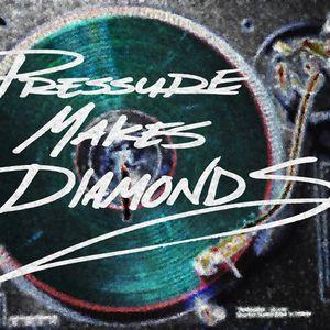 Pressure Makes Diamonds vol1