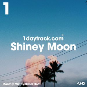 Monthly Mix Sept '15 | Dissel Hoff - Shiney Moon | 1daytrack.com