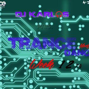 TRANCE DANCE MONTHLY@DJKARLOS [WEEK 12]