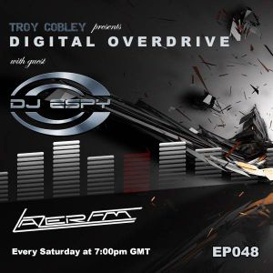 Dj Espy Presents Digital Overdrive - Episode 048