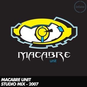 Macabre Unit - Studio Promo Mix - 1st March 2007