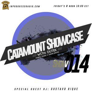 Dutek: Catamount Showcase 0014 @ In Progress Radio. Special DJ Guest: Gustavo Rique