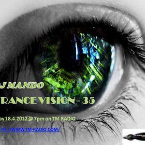 DJ Mando -Trance Vision Episode 35-TM Radio(25.4.2012)